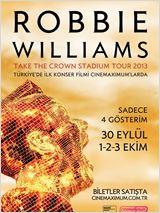 Robbie Williams : Take the Crown Stadium Tour