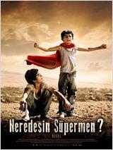 Neredesin Süpermen?